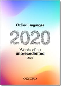 Oxford Languages Words of An Unprecedented Year